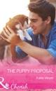 Puppy Proposal (Mills & Boon Cherish) (Paradise Animal Clinic, Book 1)