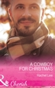 Cowboy For Christmas (Mills & Boon Cherish) (Conard County: The Next Generation, Book 26)