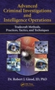 Advanced Criminal Investigations and Intelligence Operations