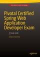 Pivotal Certified Spring Web Application Developer Exam
