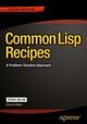 Common Lisp Recipes
