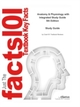 e-Study Guide for Anatomy & Physiology with Integrated Study Guide, textbook by Stanley Gunstream