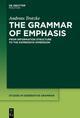 The Grammar of Emphasis
