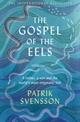 The Gospels of the Eels