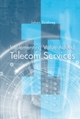 Implementing Value-Added Telecom Services