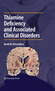 Thiamine Deficiency and Related Clinical Disorders