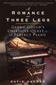 Romance on Three Legs