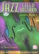 Jazz Cello Wizard Junior, Book 1