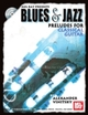 Blues and Jazz Preludes for Classical Guitar