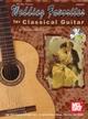 Wedding Favorites for Classical Guitar