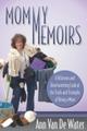 Mommy Memoirs