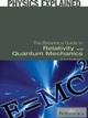 Britannica Guide to Relativity and Quantum Mechanics