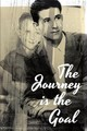The Journey is the Goal