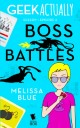 Boss Battles (Geek Actually Season 1 Episode 3)
