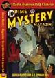 Dime Mystery Magazine - George Alden Eds