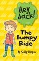Hey Jack! The Bumpy Ride