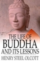 Life of Buddha and Its Lessons