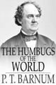 Humbugs of the World