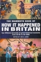 Mammoth Book of How it Happened in Britain