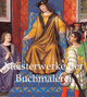 Meisterwerke der Buchmalerei