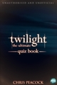 Twilight - The Ultimate Quiz Book