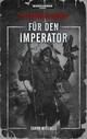 Warhammer 40.000 - Für den Imperator