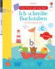 Mein Wisch-und-weg-Buch: Schulstart - Ich schreibe Buchstaben