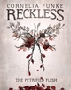 Reckless - The Petrified Flesh