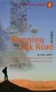 Running the Silk Road