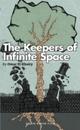 Keepers of Infinite Space
