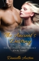 Ancient's Destiny - Book Three in The Prophecy Girl Trilogy