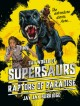 The World of Supersaurs - Raptors of Paradise