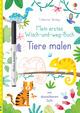 Mein erstes Wisch-und-weg-Buch: Tiere malen