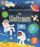 Mein erstes Spiel-, Mal- und Ratebuch: Im Weltraum