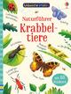 Usborne Minis - Naturführer: Krabbeltiere
