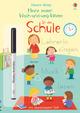 Meine ersten Wisch-und-weg-Wörter: In der Schule