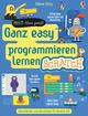 Ganz easy programmieren lernen - Scratch