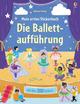 Mein erstes Stickerbuch: Die Ballettaufführung