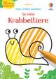 Kleine Kreativ-Werkstatt - Ganz einfach ausmalen: So viele Krabbeltiere