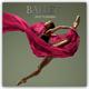Ballet - Ballett 2022 - 16-Monatskalender