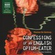Confessions of an English Opium-Eater (Unabridged)