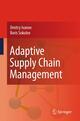 Adaptive Supply Chain Management