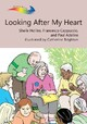 Looking After My Heart