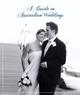 Guide to Australian Weddings
