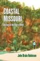 Coastal Missouri: Driving On the Edge of Wild