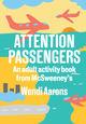 Attention Passengers