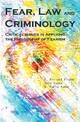 Fear, Law and Criminology