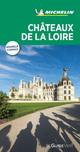Le Guide Vert Châteaux de la Loire