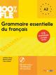 100% FLE - Grammaire essentielle du français
