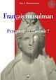 Francais musulman - Perspectives d'avenir?